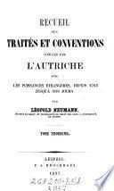 Recueil des traités et conventions conclus par l'Autriche-Hongrie avec les puissances étrangères