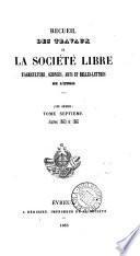 Recueil Des Travaux  De La Societe Libre D'Agriculture,Sciences,Arts et Belles-Lettres De L'Eure (III Serie)TOME Septieme Annees 1860 et 1861