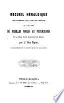 Recueil heraldique sur un grand nombre de familles nobles et patriciennes de la ville et du Franconat de Bruges