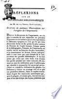 Reflexions sur le Dictionnaire bibliographique de m. de la Serna Santanter, suivies de quelques Observations sur l'origine de l'imprimerie