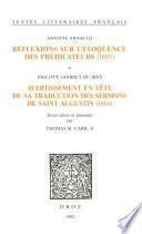 Réflexions sur l'éloquence des prédicateurs (1695) ; et Avertissement en tête de sa traduction des Sermons de saint Augustin (1694)