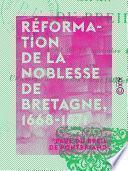 Réformation de la noblesse de Bretagne, 1668-1671