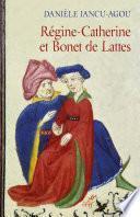 Régine Catherine et Bonet de Lattes