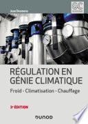Régulation en génie climatique - 3e éd.