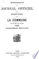 Réimpression du Journal officiel de la République Française sous la Commune du 19 mars au 24 mai, 1871