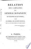 Relation Des Campagnes Du Général Bonaparte En Égypte Et En Syrie