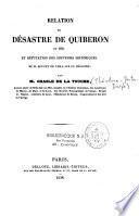 Relation du désastre de Quiberon en 1795, et réfutation des souvenirs historiques de M. Rouget de l'Isle sur ce désastre