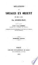Relations de voyages en Orient, de 1830 à 1838