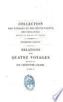 Relations des quatre voyages entrepris par Christophe Colomb pour la découverte du nouveau monde de 1492 à1504