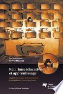 Relations éducatives et apprentissage