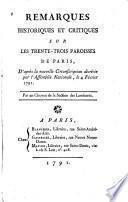 Remarques historiques et critiques sur les trente-trois paroisses de Paris