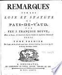 Remarques sur les loix et statuts du Pays de Vaud