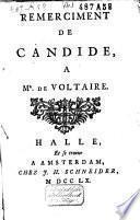 Remerciment de Candide, à Mr. de Voltaire