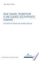 René Girard, promoteur d'une science des rapports humains
