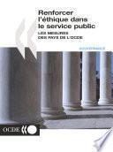 Renforcer l'éthique dans le service public Les mesures des pays de l'OCDE