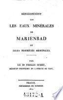 Renseignement sur les eaux minerales de Marienbad et leurs proprietes medicinales