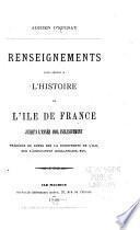 Renseignements pour servir à l'histoire de l'Île de France jusqu'à l'année 1810