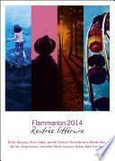 Rentrée littéraire Flammarion 2014