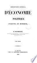 Répertoire général d'économie politique ancienne et moderne