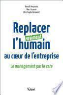 Replacer vraiment l'humain au coeur de l'entreprise