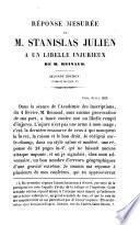 Réponse mesurée de Stanislas Julien à un libelle injurieux de M. Reinaud