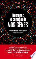 Reprenez le contrôle de vos gènes