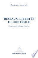Réseaux, libertés et contrôle