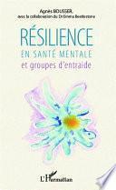 Résilience en santé mentale et groupes d'entraide