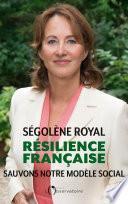 Résilience française. Sauvons notre modèle social