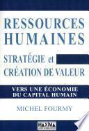 Ressources humaines - stratégies et création de valeur