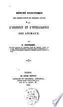 Résumé analytique des observations de Frédéric Cuvier sur l'instinct et l'intelligence des animaux