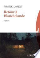 Retour à Blanchelande