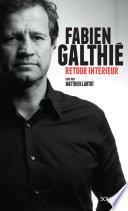 Retour intérieur, Galthié