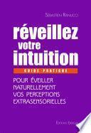 Réveillez votre intuition