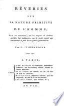 Reveries sur la nature primitive de l'homme (etc.)