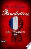 Révolution 2 - Les désordres