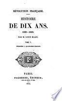Revolution Française. Histoire De Dix Ans. 1830-1840