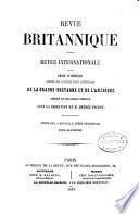 Revue Britannique ou choix d'articles traduits des meilleurs écrits périodiques da la Grande-Bretagne [etc.].