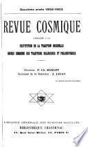 Revue cosmique: consacrée a la restitution de la tradition originelle source commune des traditions religieuses et philosophiques