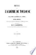 Revue de l'Academie de Toulouse et des autres académies de l'empire