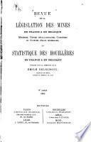Revue de la législation des mines, minières, usines métallurgiques, carrières et sources d'eaux minérales