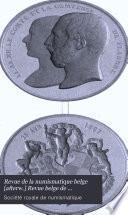 Revue de la numismatique belge [afterw.] Revue belge de numismatique [afterw.] et de sigillographie