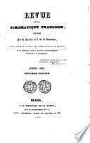 Revue De La Numismatique Francoise, Dirigée Par E. Cartier et L. de la Saussaye [Avec planches]