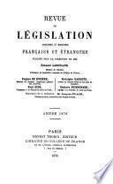 Revue de législation ancienne et moderne française et étrangère