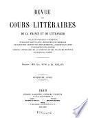 Revue des cours litteraires de la France et de l'etranger. (sous la direction de Eug. Yung et Em. Alglave.)