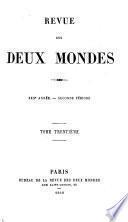 REVUE DES DEUX MONDES XXX ANNEE.- SECONDE PERIODE
