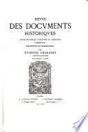 Revue des documents historiques ...