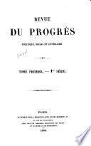 Revue du progres politique, social et littéraire