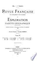 Revue francaise de l'etranger et des colonies et Exploration, gazette