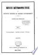 Revue rétrospective, ou Archives secrètes du dernier gouvernement